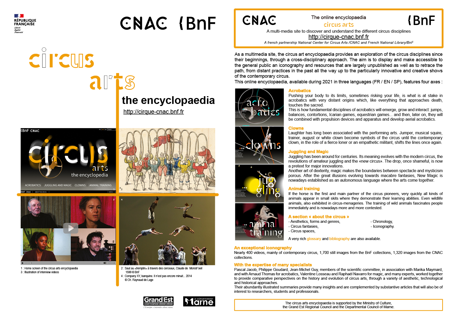 Circus art Encyclopaedia, a multi-media site to discover and understand the different circus disciplines, developed within the framework of a partnership between the Centre national des arts du cirque /CNAC - France and the French National Library (BnF).